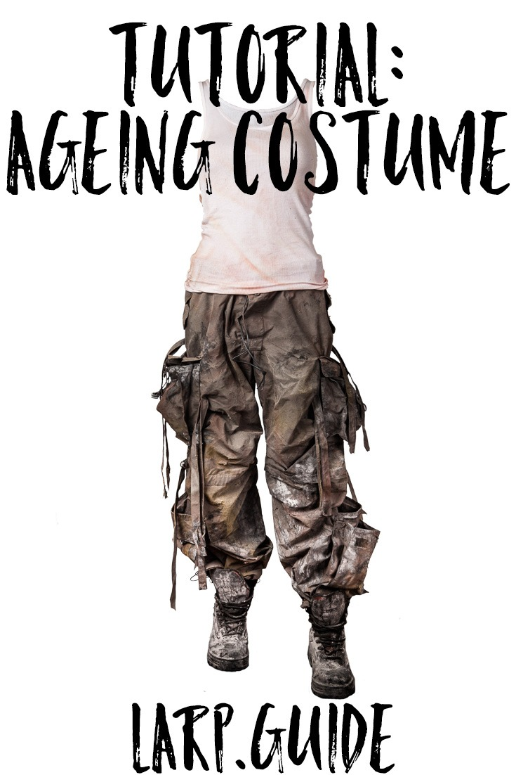 Distressing Costume for Post-Apocalyptic LARP | LARP.GUIDELARP.GUIDE